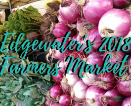 Edgewater Farmer's Market Opens This Weekend